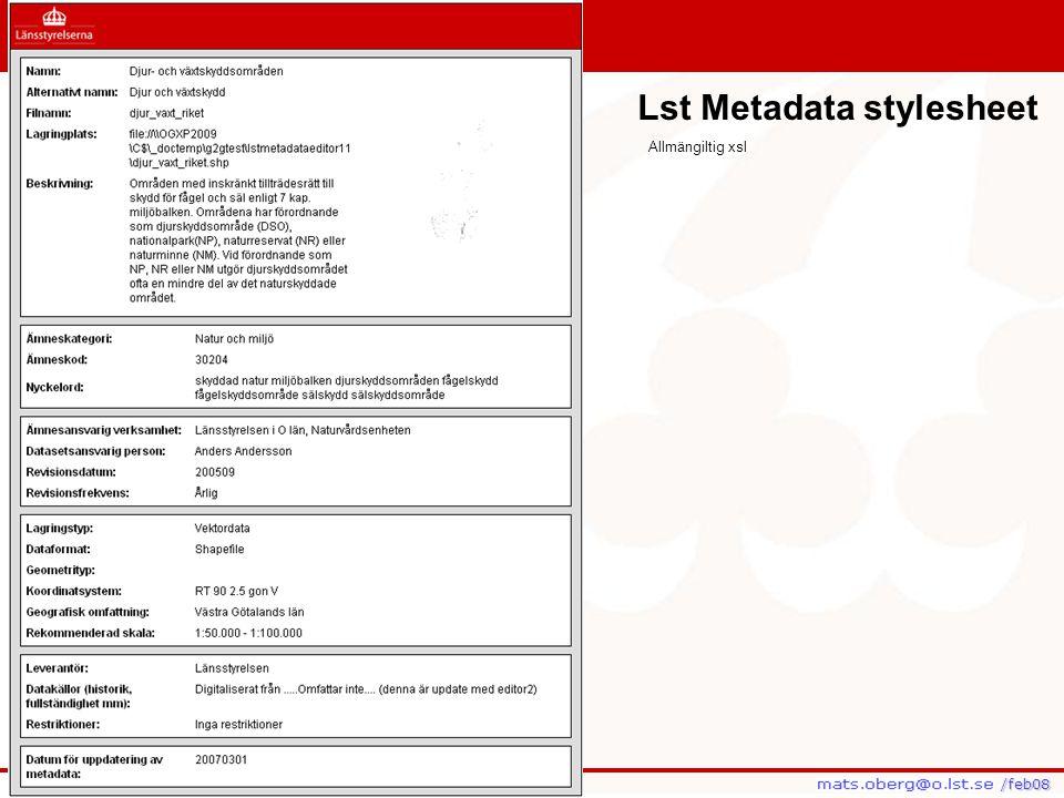 /feb08 /feb08 Lst Metadata stylesheet Allmängiltig xsl