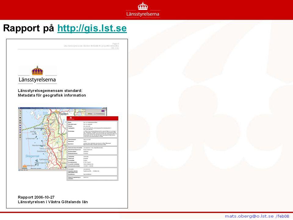/feb08 /feb08 Rapport på http://gis.lst.sehttp://gis.lst.se