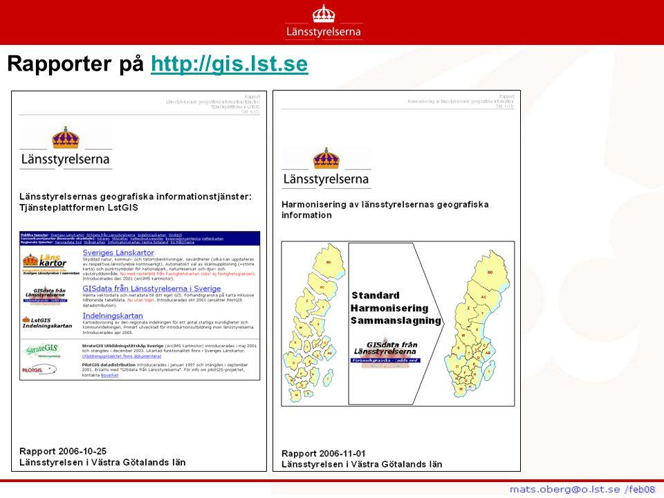 /feb08 /feb08 Rapporter på http://gis.lst.sehttp://gis.lst.se