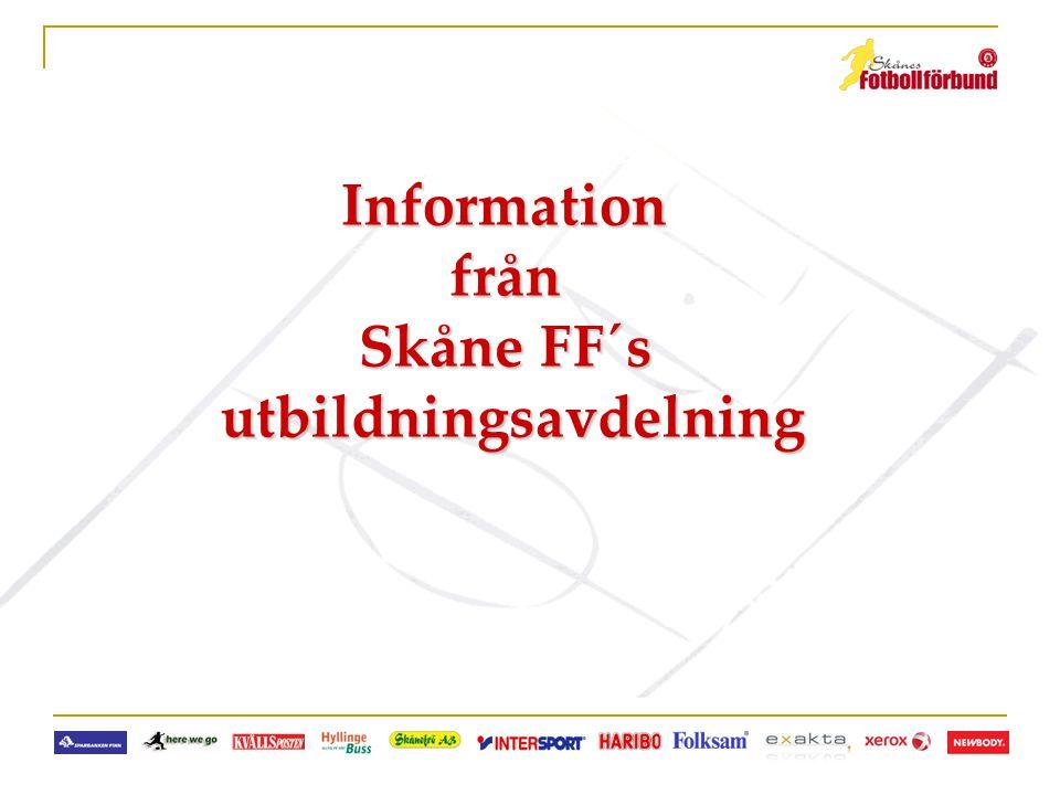 Informationfrån Skåne FF´s utbildningsavdelning