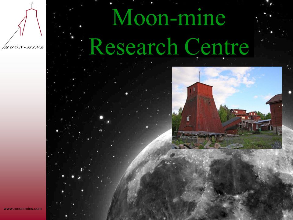 www.moon-mine.com Moon-mine Research Centre