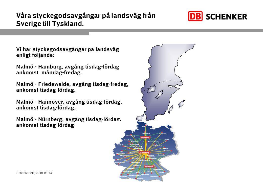 Våra styckegodsavgångar på landsväg från Sverige till Tyskland.