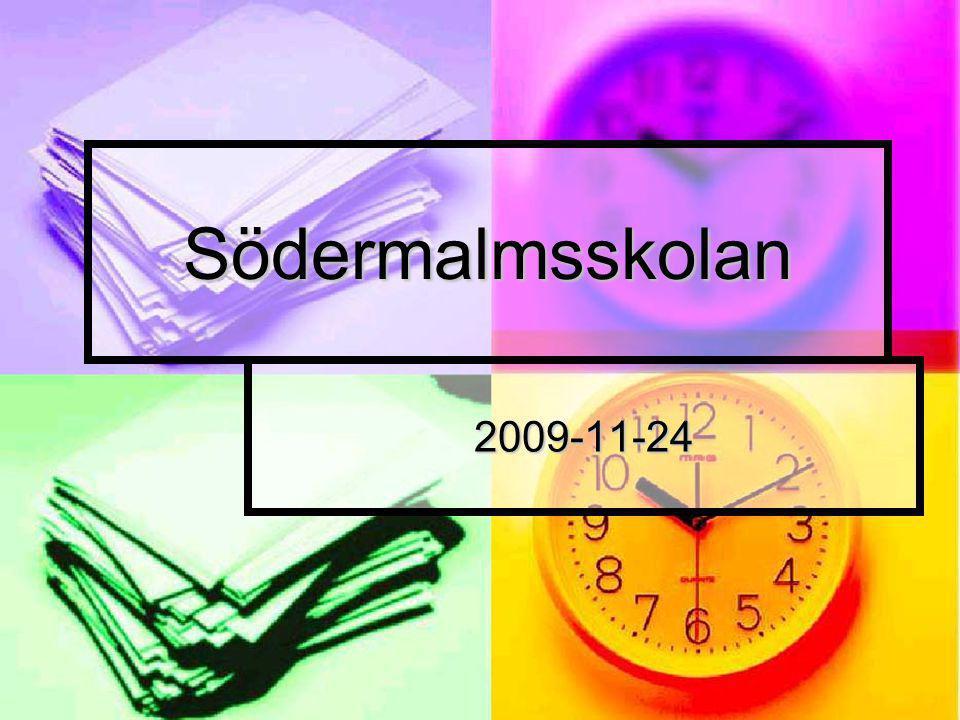 Södermalmsskolan 2009-11-24
