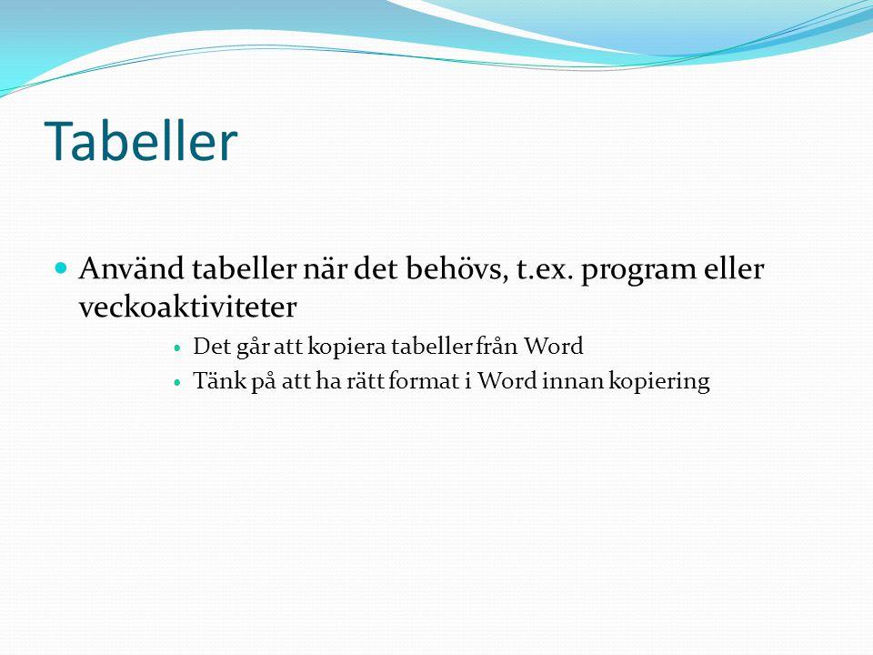 Formatera tabell innan kopiering och införande i modulen Infoga tabell i Word Markera tabellen och formatera till rätt teckensnitt och rätt storlek