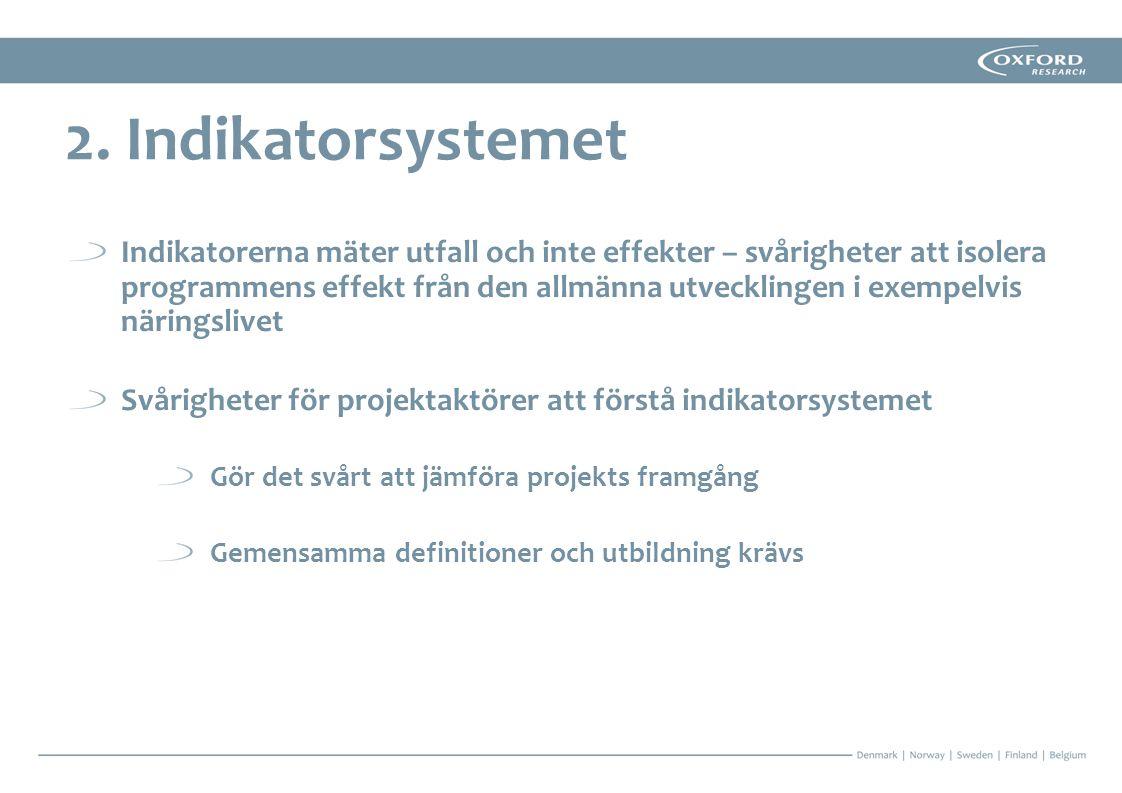 Fortsättningsprojekt ger fördjupade samarbeten – Vanligt förekommande och möjlighet att fokusera Utnyttjande av redan befintliga formella samarbeten – Exempel från ÖKS är Öresundskommittén och Den Skandinaviska Arenan God bemanning – Tydlig framgångsfaktor som observerats i flera rapporter och fallstudier 9.