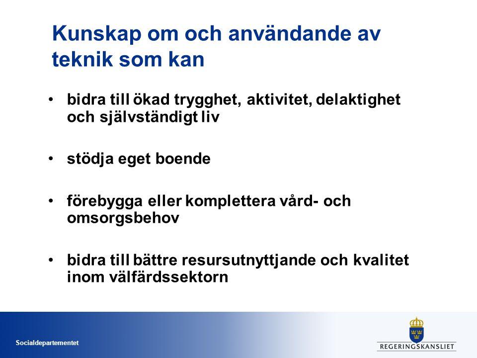 Socialdepartementet Vad har vi gjort i Sverige?