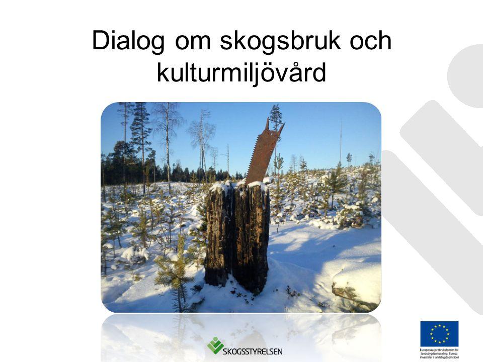 Dialog om skogsbruk och kulturmiljövård