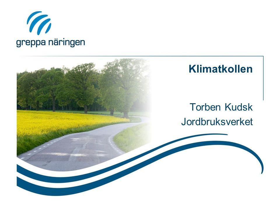 Klimatkollen Torben Kudsk Jordbruksverket