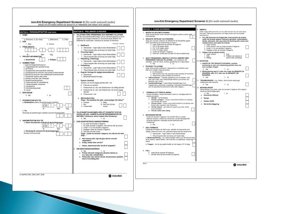 FAS 1 •ED-bedömning utan påverkan på beslut om vårdnivå - deskriptiv analys •Analys och bearbetning – kan prediktiva faktorer identifieras.