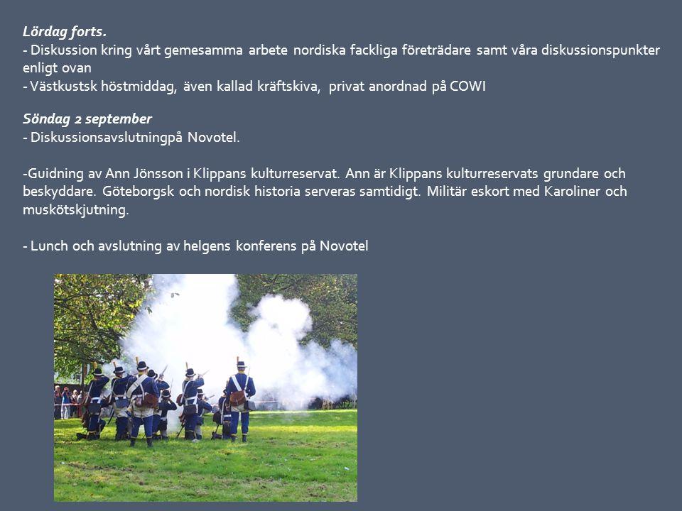 Söndag 2 september - Diskussionsavslutningpå Novotel. -Guidning av Ann Jönsson i Klippans kulturreservat. Ann är Klippans kulturreservats grundare och