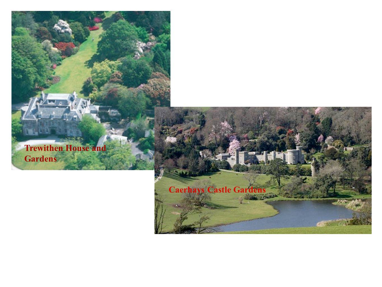 Trewithen House and Gardens Caerhays Castle Gardens