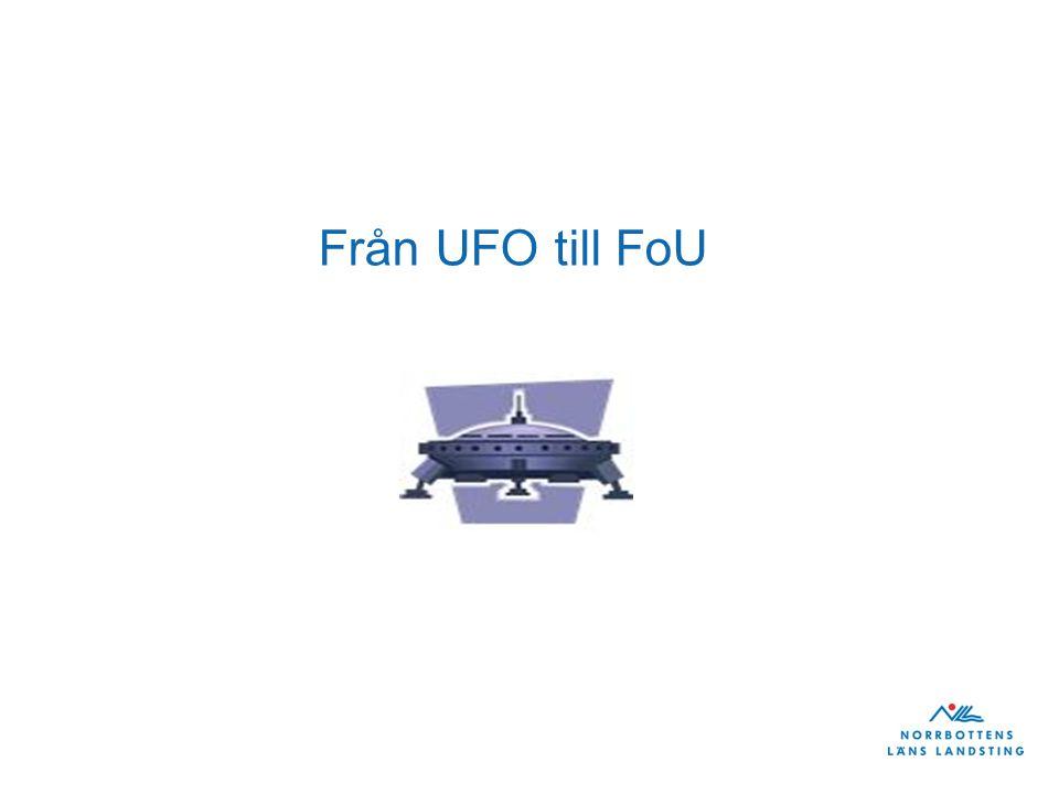 Från UFO till FoU