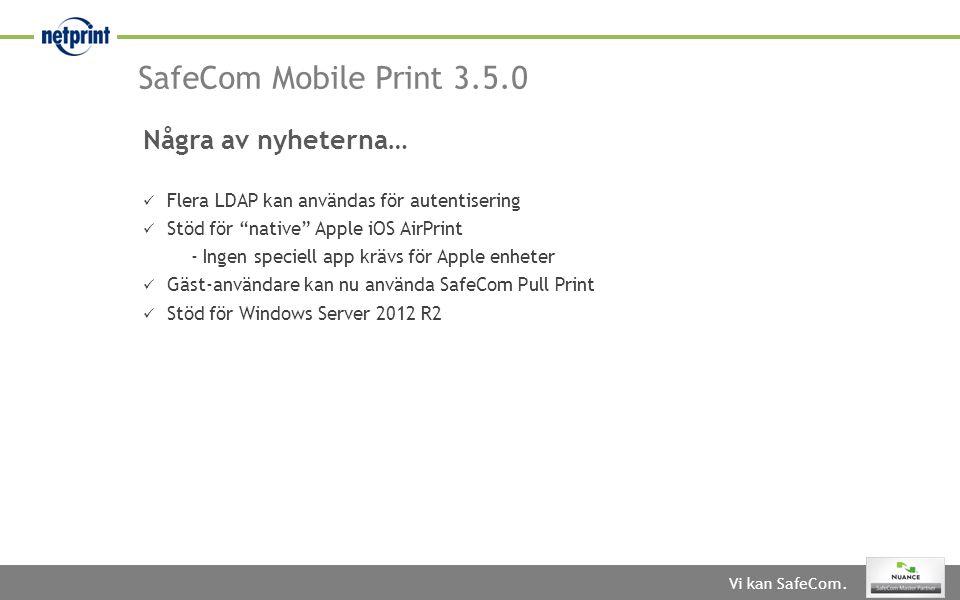 """Vi kan SafeCom.  Flera LDAP kan användas för autentisering  Stöd för """"native"""" Apple iOS AirPrint - Ingen speciell app krävs för Apple enheter  Gäst"""