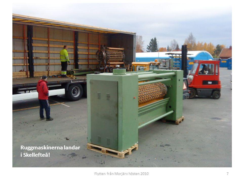 Flytten från Morjärv hösten 20108 Flera man och ett antal maskiner krävs för att få de stora maskinerna på plats!