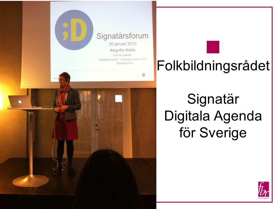  Folkbildningsrådet Signatär Digitala Agenda för Sverige