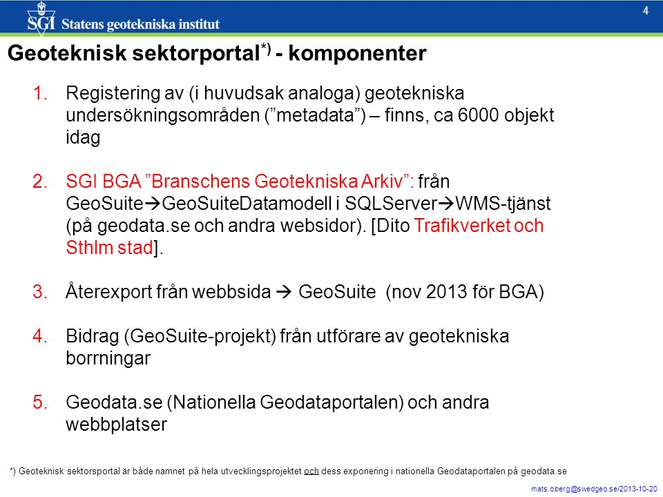 5 mats.oberg@swedgeo.se/2013-10-20 5