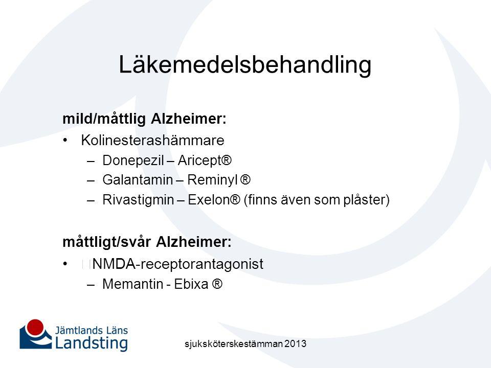 Läkemedelsbehandling mild/måttlig Alzheimer: •Kolinesterashämmare –Donepezil – Aricept® –Galantamin – Reminyl ® –Rivastigmin – Exelon® (finns även som