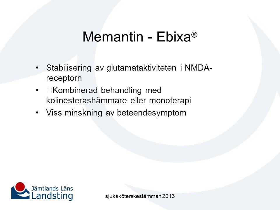 Memantin - Ebixa ® •Stabilisering av glutamataktiviteten i NMDA- receptorn •ƒKombinerad behandling med kolinesterashämmare eller monoterapi •Viss mins