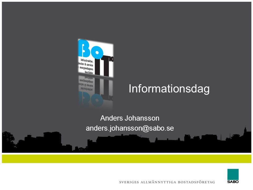 Informationsdag Anders Johansson anders.johansson@sabo.se