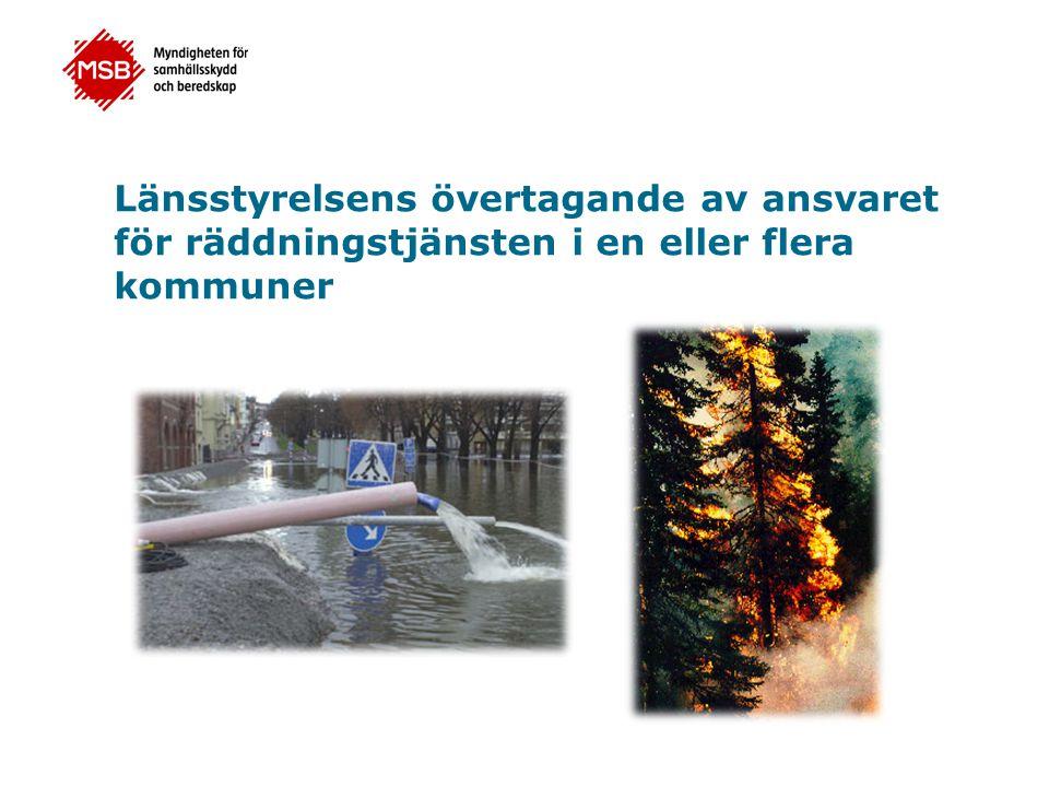 Länsstyrelsens övertagande av ansvaret för räddningstjänsten i en eller flera kommuner