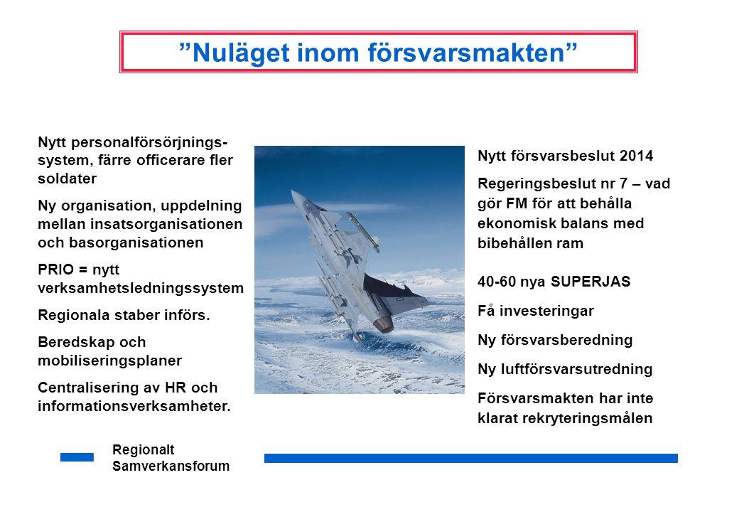 Regionalt Samverkansforum Nordiskt försvarssamarbete – vad kan bli bättre.