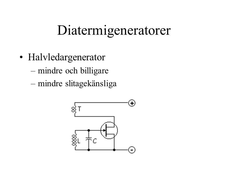 Diatermigeneratorer •Halvledargenerator –mindre och billigare –mindre slitagekänsliga