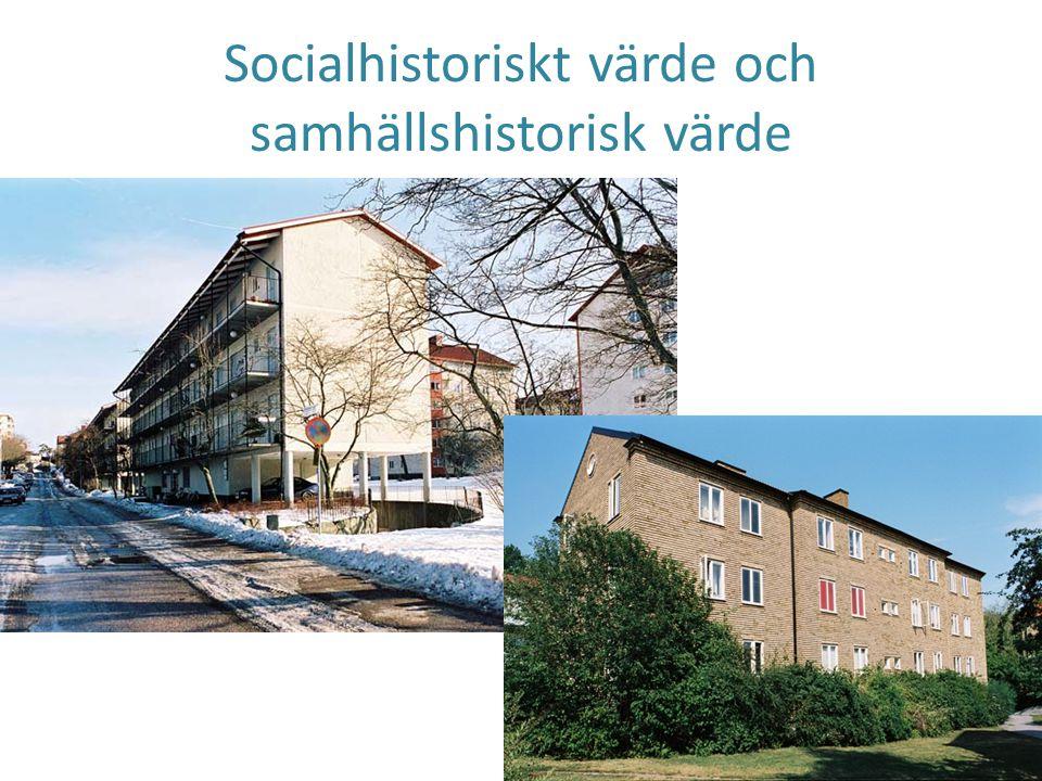 Socialhistoriskt värde och samhällshistorisk värde