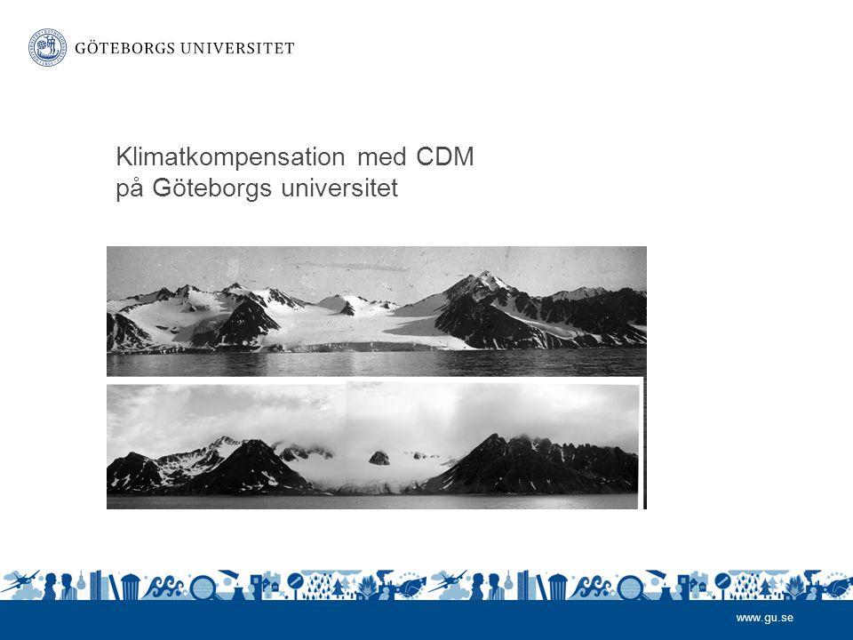 www.gu.se Klimatkompensation med CDM på Göteborgs universitet