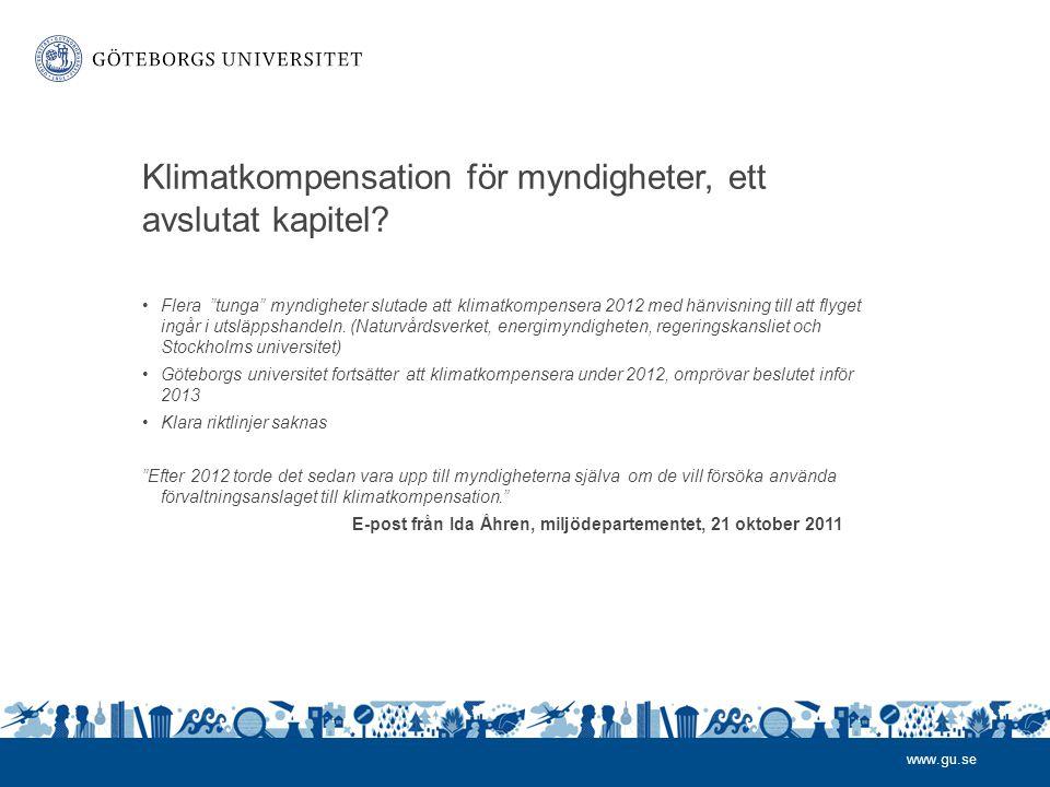 www.gu.se Klimatkompensation för myndigheter, ett avslutat kapitel.