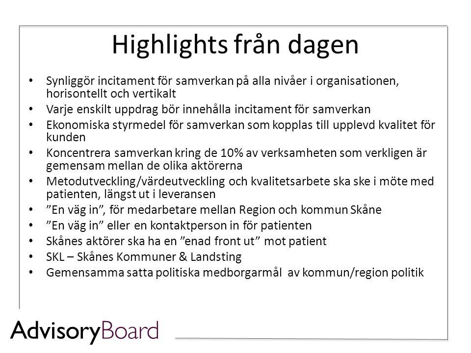 Highlights från dagen • Synliggör incitament för samverkan på alla nivåer i organisationen, horisontellt och vertikalt • Varje enskilt uppdrag bör inn
