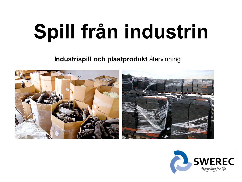 Spill från industrin Industrispill och plastprodukt återvinning