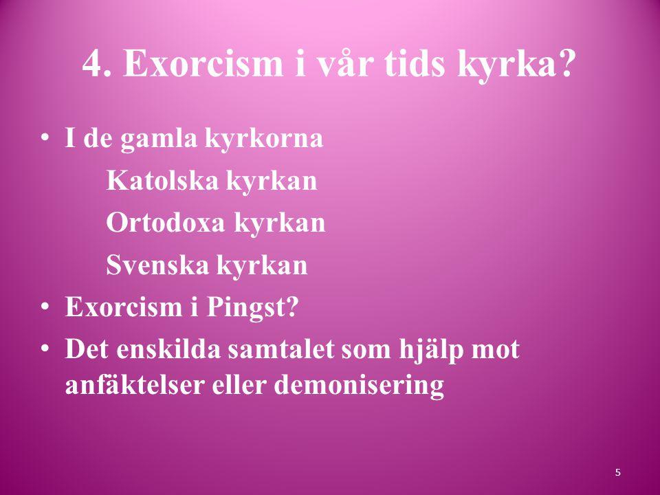 4. Exorcism i vår tids kyrka.