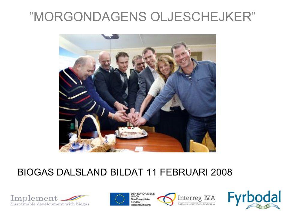 "BIOGAS DALSLAND BILDAT 11 FEBRUARI 2008 ""MORGONDAGENS OLJESCHEJKER"""
