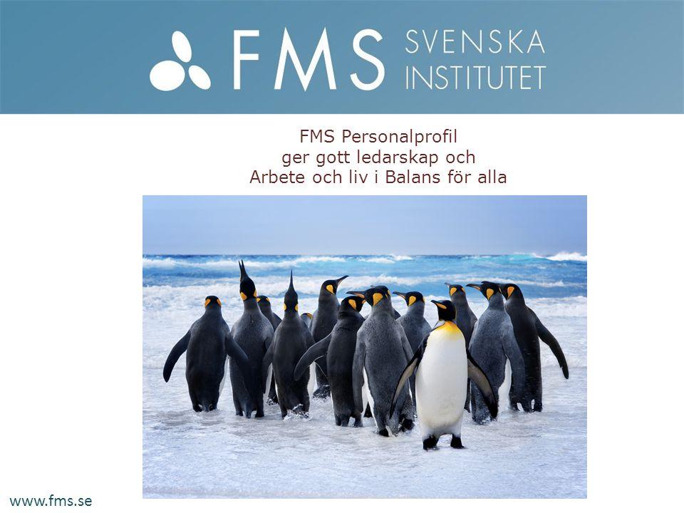 FMS Personalprofil ger gott ledarskap och Arbete och liv i Balans för alla