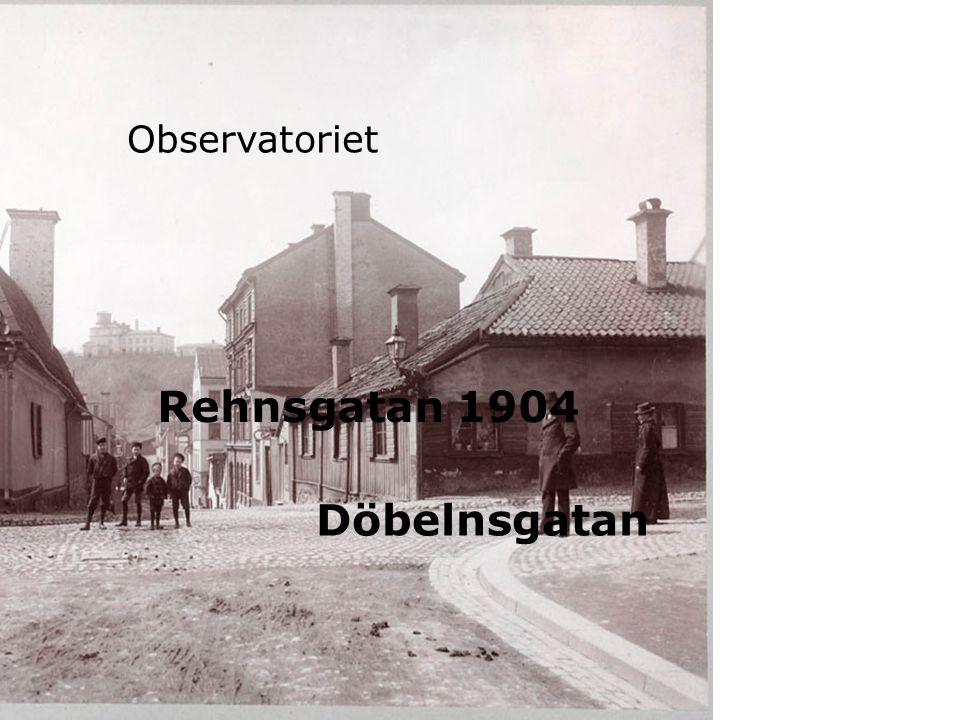Rehnsgatan 1904 Observatoriet Döbelnsgatan