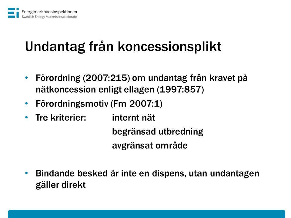 Undantag från koncessionsplikt • Förordning (2007:215) om undantag från kravet på nätkoncession enligt ellagen (1997:857) • Förordningsmotiv (Fm 2007: