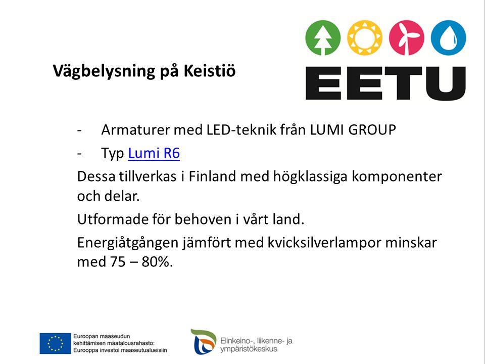 Vägbelysning på Keistiö -Armaturer med LED-teknik från LUMI GROUP -Typ Lumi R6Lumi R6 Dessa tillverkas i Finland med högklassiga komponenter och delar.