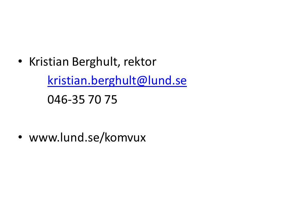 • Kristian Berghult, rektor kristian.berghult@lund.se 046-35 70 75 • www.lund.se/komvux