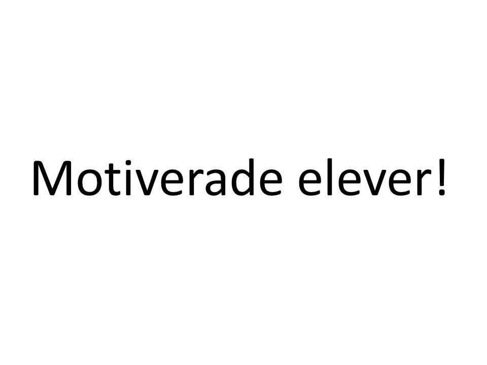 Motiverade elever!