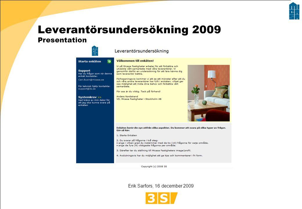 Leverantörsundersökning 2009 Presentation Erik Sarfors, 16 december 2009