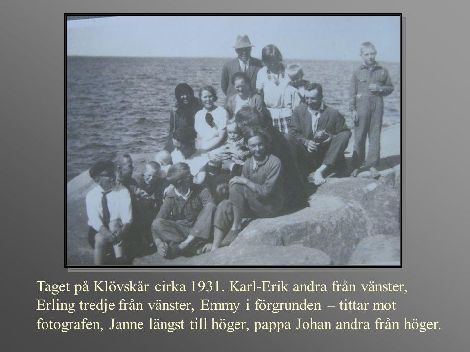 Taget på Klövskär cirka 1931. Karl-Erik andra från vänster, Erling tredje från vänster, Emmy i förgrunden – tittar mot fotografen, Janne längst till h