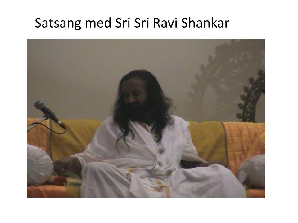Satsang med Sri Sri Ravi Shankar