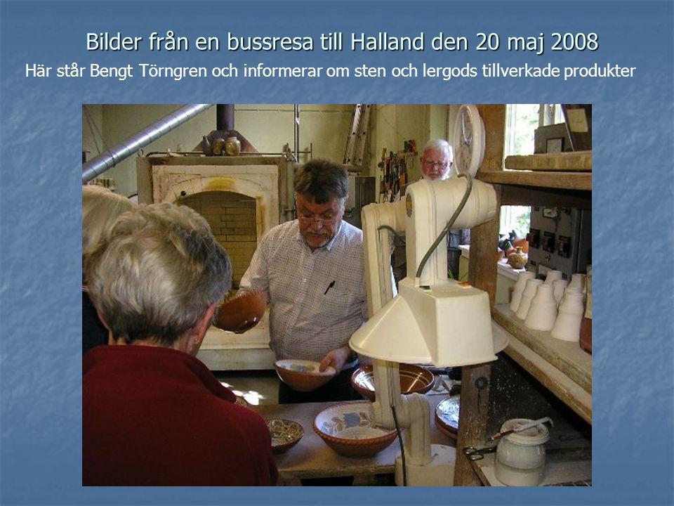 Bilder från en bussresa till Halland den 20 maj 2008 Här står Bengt Törngren och informerar om sten och lergods tillverkade produkter