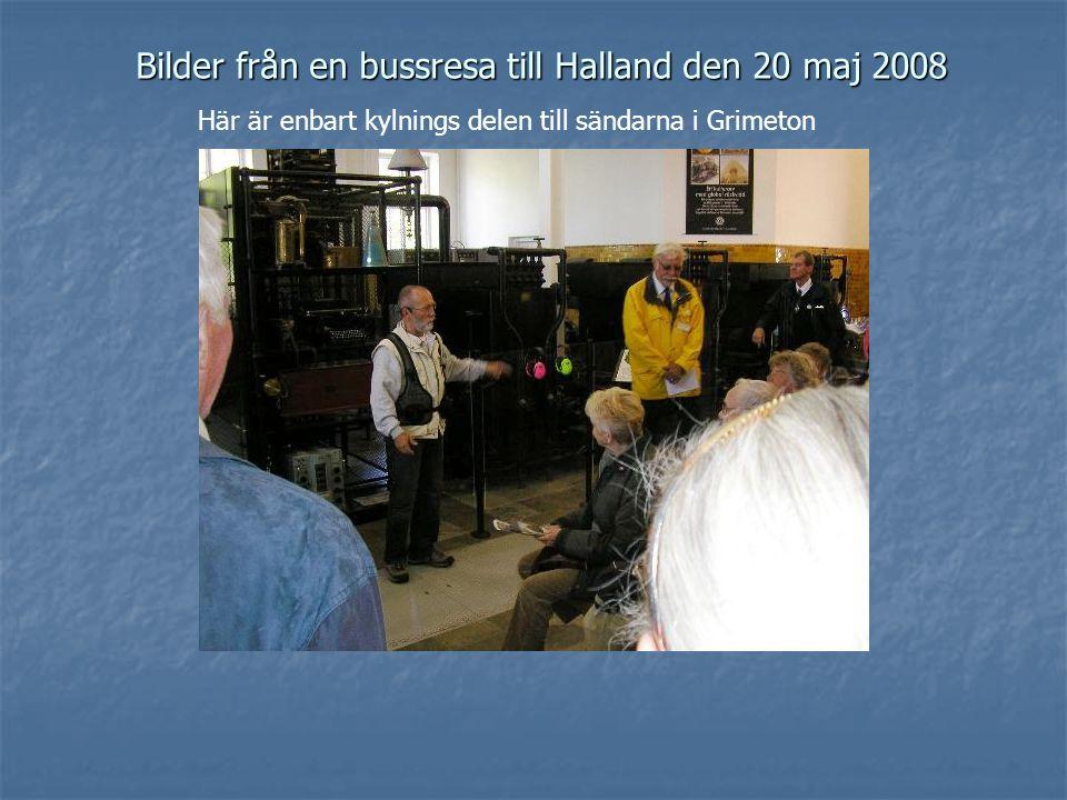 Bilder från en bussresa till Halland den 20 maj 2008 Här är enbart kylnings delen till sändarna i Grimeton