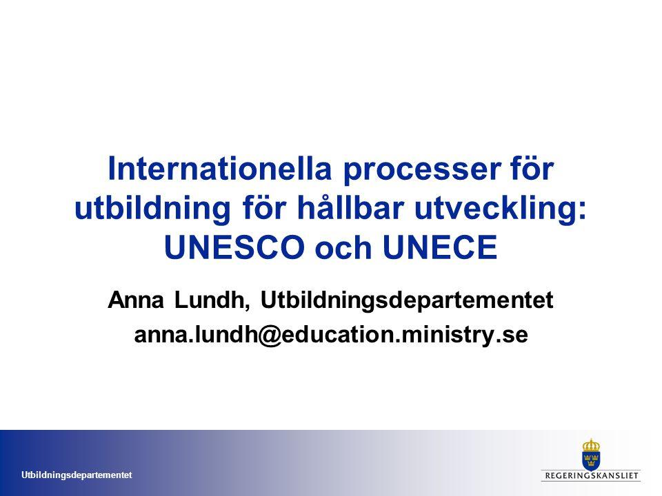 Utbildningsdepartementet UNECE-strategin De studerande på alla nivåer bör uppmuntras att använda kritiskt och kreativt tänkande, systemtänkande samt eftertanke i både lokala och globala sammanhang; detta är förutsättningar för att agera för hållbar utveckling.