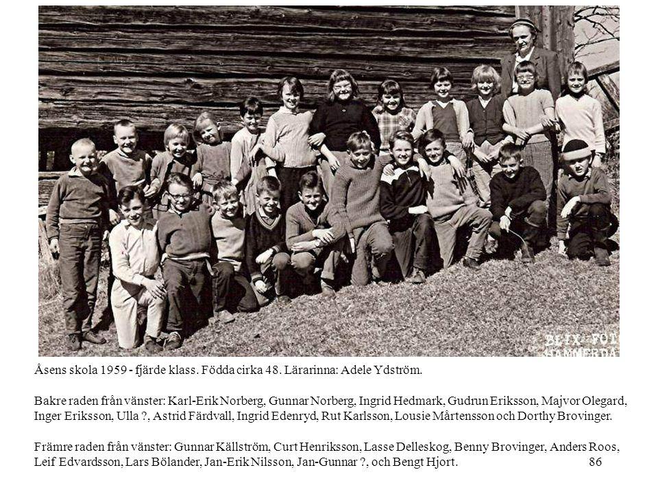 86 Åsens skola 1959 - fjärde klass. Födda cirka 48. Lärarinna: Adele Ydström. Bakre raden från vänster: Karl-Erik Norberg, Gunnar Norberg, Ingrid Hedm