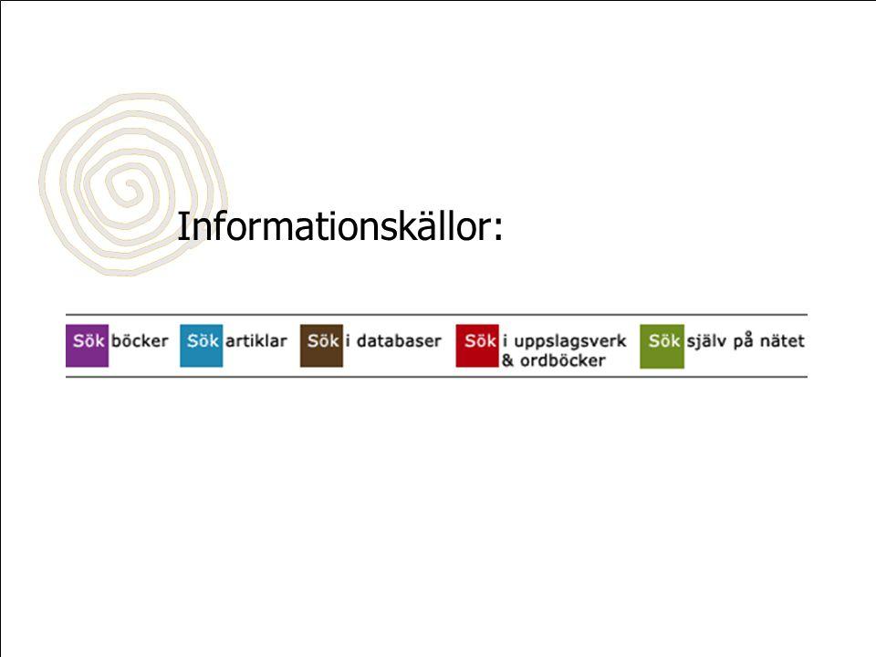 Informationskällor:
