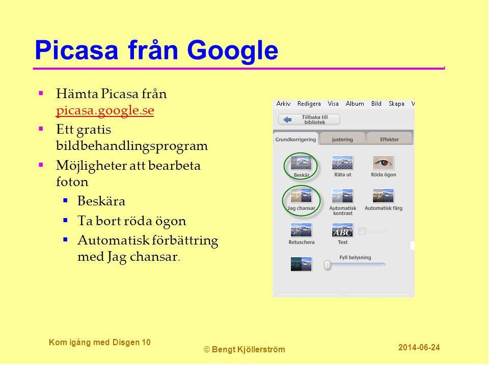 Picasa från Google  Hämta Picasa från picasa.google.se picasa.google.se  Ett gratis bildbehandlingsprogram  Möjligheter att bearbeta foton  Beskär