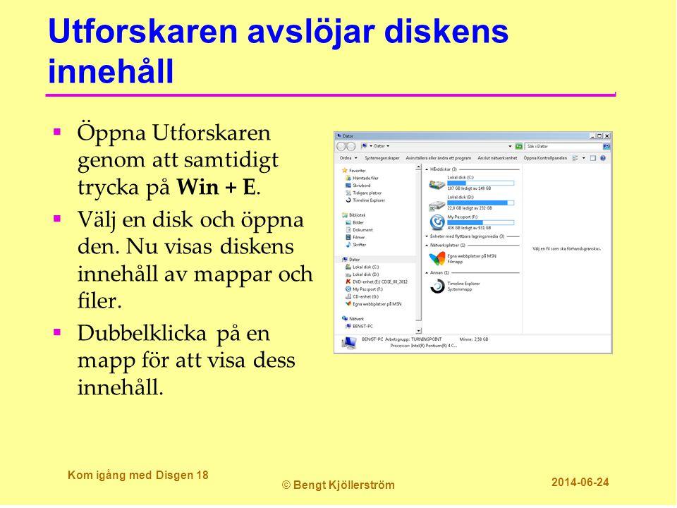 Utforskaren avslöjar diskens innehåll  Öppna Utforskaren genom att samtidigt trycka på Win + E.  Välj en disk och öppna den. Nu visas diskens innehå