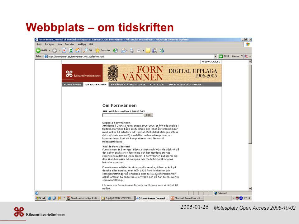 2005-01-26 Webbplats – om tidskriften Mötesplats Open Access 2008-10-02